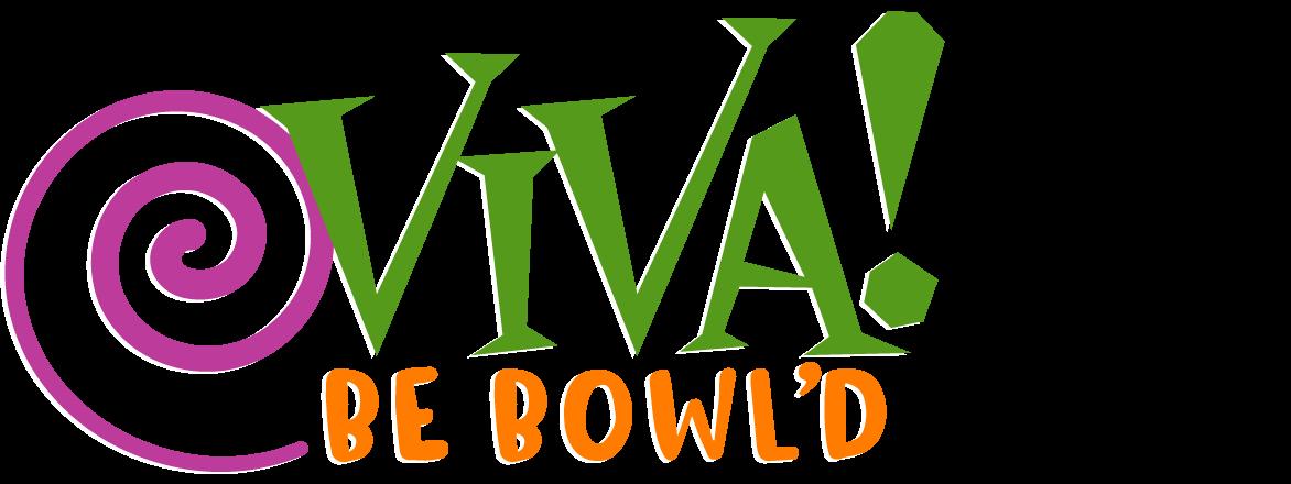 Viva Be Bowl'd